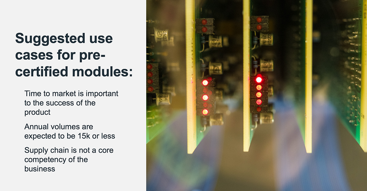 use cases for pre-certified modules in connected device development